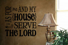 AS FOR ME AND MY HOUSE SERVE THE LORD LETTERING VINYL WALL DECAL QUOTE WORDS