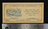 1969 Ft. Defiance, OH 175th Anniversary - One Wooden Nickel Flat Lot#Z749