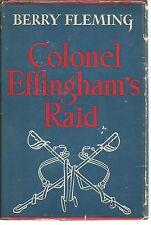 Colonel Effingham's Raid Berry Fleming HC 1943