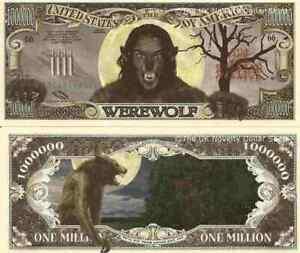 Werewolf Lycanthrope Million Dollar Bills x 2 Full Moon Silver Bullets Halloween