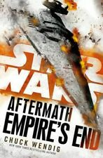 NEW Aftermath: Empire's End - Star Wars By Chuck Wendig Paperback Free Shipping
