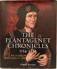 The Plantagenet Chronicles 1154-1485 (Richard the Lionheart, Richard II, Henry V