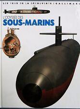 L'odyssée des sous-marins, Les yeux de la Découverte Gallimard, 2004 (0709)