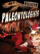 Paleontologists (Scientists in the Field) by Greve, Tom