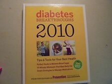 Diabetes BREAKTHROUGHS 2010  Tips & Tools For your Best Health