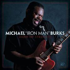 Michael Burks - Show of Strength