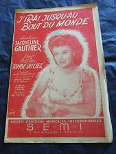 Spartito J'vai fino a'alla fine del mondo Jacqueline Gauthier 1956 Music Sheet