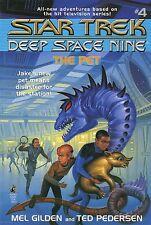 Star Trek Deep Space Nine #4 The Pet by Ted Pedersen & Mel Gilden 1994 Paperback