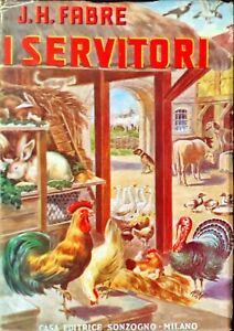 I SERVITORI - J. HENRY FABRE - SONZOGNO 1960