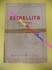 RARO SPARTITO SINGOLO Estrellita CITTADINO MANUEL M. PONCE  no cd lp