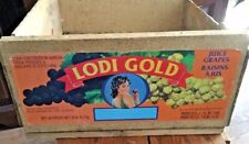 VINTAGE WOODEN FRUIT CRATE - LODI GOLD - WITH LABEL  FOR GRAPES