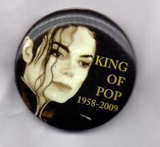 MICHAEL JACKSON King Of Pop 1958-2009 BUTTON BADGE Bad 80s POP -  31mm Pin