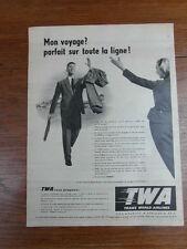 PUBLICITE PRESSE ANCIENNE VINTAGE ADVERT / TWA TRANS WORLD AIRLINES 1957