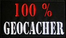 100 Prozent Geocacher .... Aufnäher Patch 12x7 cm (860)
