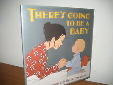 There's Going to be a New baby/ hardback/ Burningham/ Oxenbury/ sibling/2010