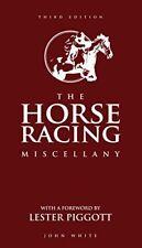 The Horse Racing Miscellany,John White- 9781780977805