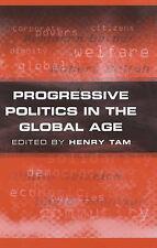 USED (VG) Progressive Politics in the Global Age