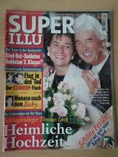 SUPER ILLU 30 22.7.1999 Heimliche Hochzeit Thomas Lück Kennedy-Fluch Andrea Horn