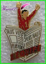 Pin's Journal l'EQUIPE rouge Plus vite Plus Haute Plus Fort Beraudy / Vaure #F5