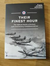Their finest hour the official battle of britain  75th Anniversary Commemorative