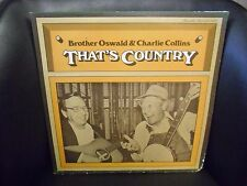 Brother Oswald & Charlie Collins That's Country VG+ LP Rounder Records 1974