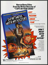 DON'T MESS WITH MY SISTER!__Orig. 1988 Trade print AD movie promo__MEIR ZARCHI