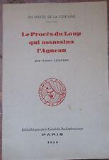 DROIT : E.O. dédicacée : le procès loup qui assassina l'agneau - 1936 L.Lespine