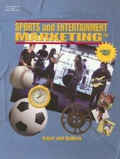 Sports and Entertainment Marketing by Ken Kaser, Dotty B. Oelkers