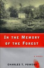 IN MEMORY OF FOREST: A NOVEL By Charles T. Powers - Hardcover **BRAND NEW**