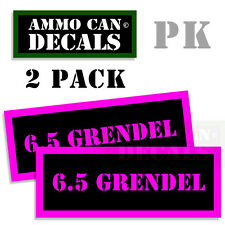 6.5 GRENDEL Ammo Decal Sticker bullet ARMY Can Box Gun safety Hunting 2 pack PK
