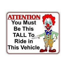 3 You Must Be This Tall to Ride CLOWN Vinyl Decals for Car Truck Quad Sled Deck