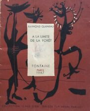 Raymond QUENEAU.A la limite de la forêt.1947.Vergé.N°233/500.Fontaine.14x11.