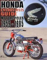 Honda Motorcycles 1959-1985 : Enthusiasts Guide, Paperback by Mitchel, Doug, ...