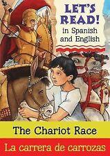 Chariot Race/La carrera de carrozas: Spanish/English Edition (Let's Read! Books)