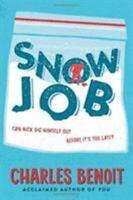 Snow Job 9780544318861 by Benoit, Charles