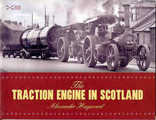 The Traction Engine in Scotland by Alexander Hayward