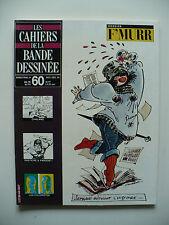 Magazine (très bel état) - Les cahiers de la bande dessinée 60 (F'Murr)
