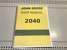2040 John Deere Technical Service Shop Repair Manual