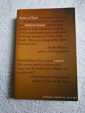 Mother of Pearl by Melinda Haynes 1999 , Advance Reading Copy