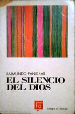 RAIMUNDO PANIKKAR EL SILENCIO DEL DIOS GUADIANA DE PUBLICACIONES 1970
