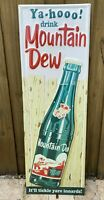 VINTAGE MOUNTAIN DEW EMBOSSED METAL SIGN PORCELAIN YAHOOO SODA POP OIL GAS DRINK