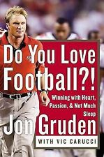 USED (VG) Do You Love Football?: Winning with Heart, Passion, and Not Much Sleep