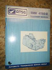 UP TO 1991 GENERAL MOTORS THM 4T60-E TRANSMISSION ATSG TECHTRAN SERVICE MANUAL