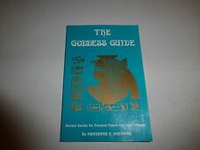 The Goddess Guide, Ancient Secrets for Personal Power,Maryanne E.Hoffman PB 246