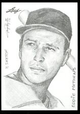 2012 Leaf Best of Baseball Eddie Mathews Sketch Card 1/1 by Jay Pangan