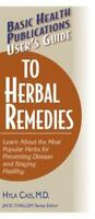 User's Guide to Herbal Remedies: By Hyla Cass