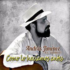 Andres Jimenez El Jibaro/ Como lo haciamos antes CD, 2016