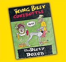 KING BILLY COKEBOTTLE The Dirty Dozen CD BRAND NEW