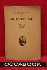 Atala René - Chateaubriand - Gilbert Chinard 1930
