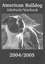 American Bulldog Jahrbuch / Yearbook 2004/2005